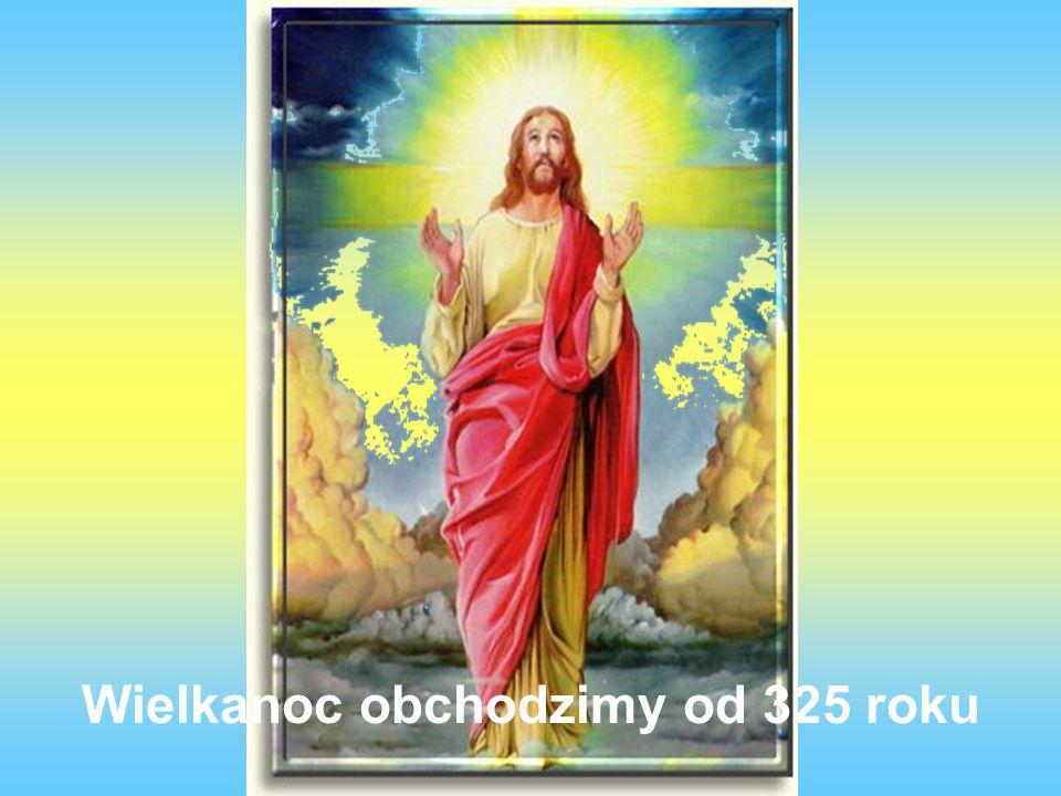 Wielkanoc jest najważniejszym świętem chrześcijańskim, ponieważ wtedy zmartwychwstał Jezus.