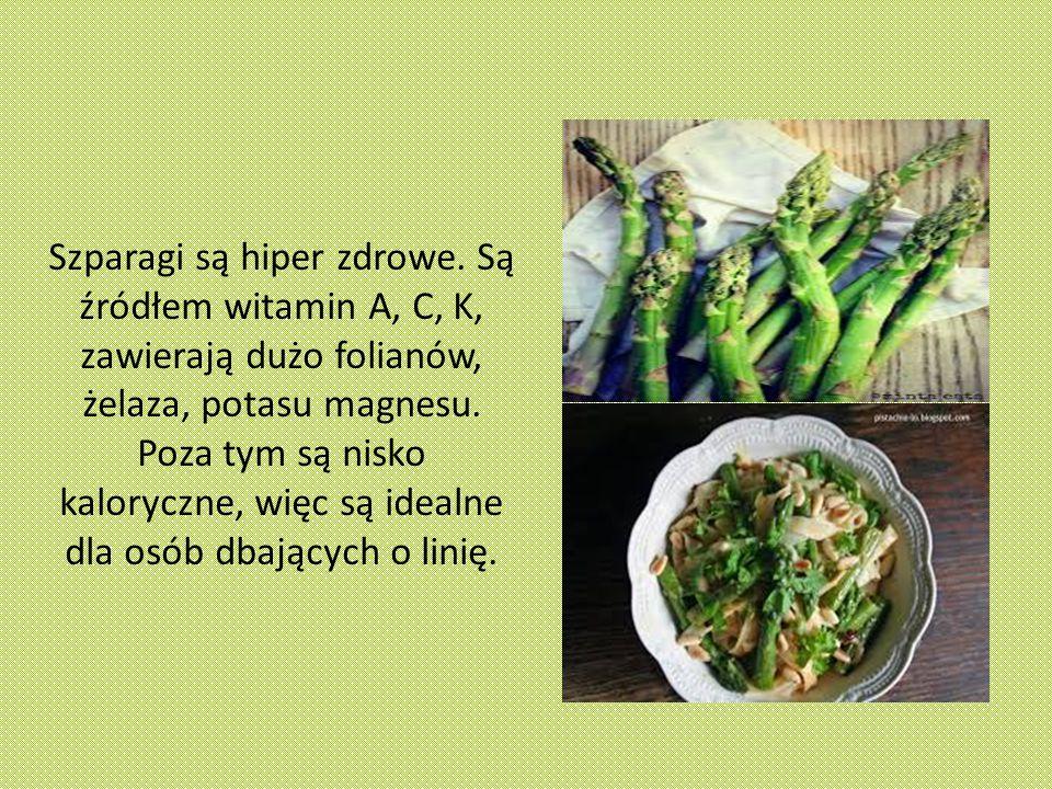 Szparagi są hiper zdrowe.
