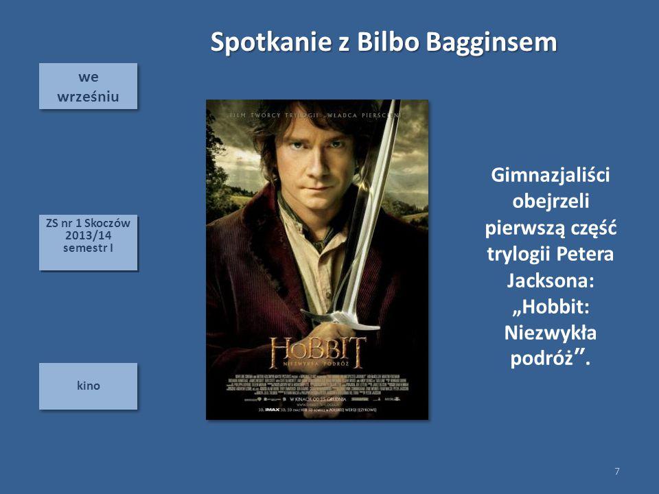 """we wrześniu we wrześniu kino Spotkanie z Bilbo Bagginsem Gimnazjaliści obejrzeli pierwszą część trylogii Petera Jacksona: """"Hobbit: Niezwykła podróż""""."""
