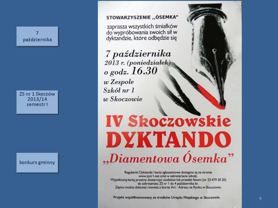 7 października 7 października konkurs gminny 9 ZS nr 1 Skoczów 2013/14 semestr I ZS nr 1 Skoczów 2013/14 semestr I