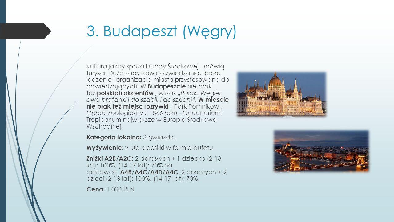 3.Budapeszt (Węgry) Kultura jakby spoza Europy Środkowej - mówią turyści.