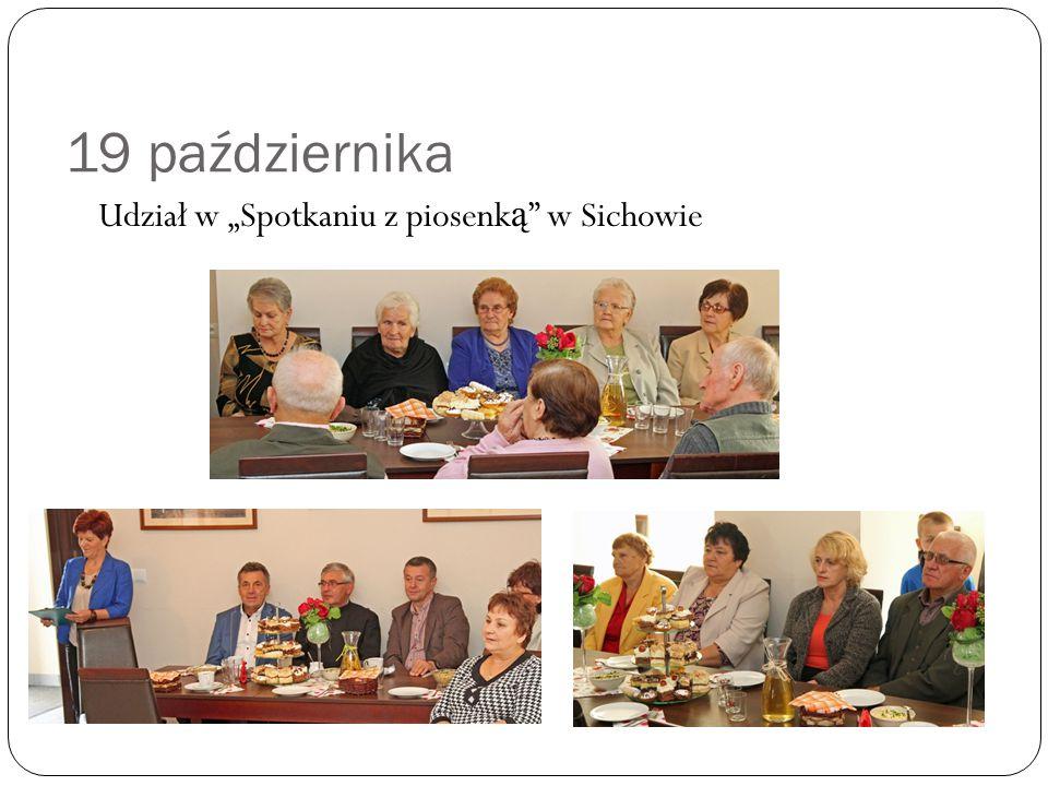 """19 października Udział w """"Spotkaniu z piosenk ą w Sichowie"""