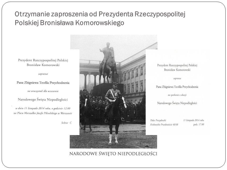 Otrzymanie zaproszenia od Prezydenta Rzeczypospolitej Polskiej Bronisława Komorowskiego