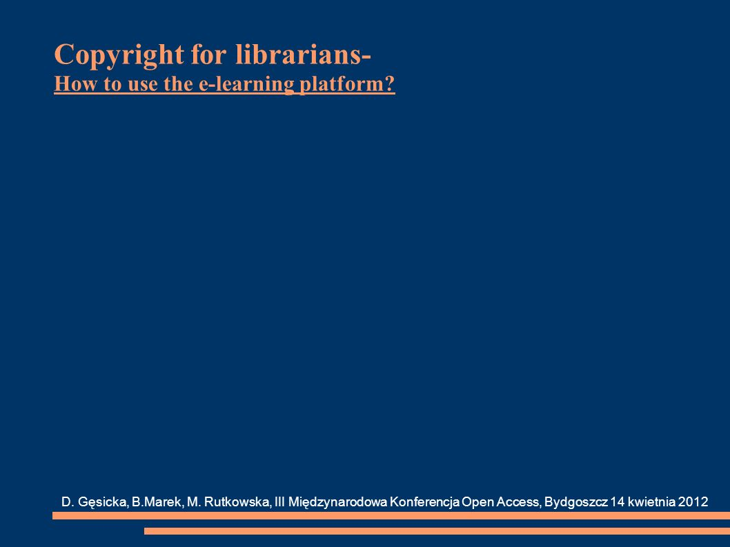 Copyright for librarians- How to use the e-learning platform.