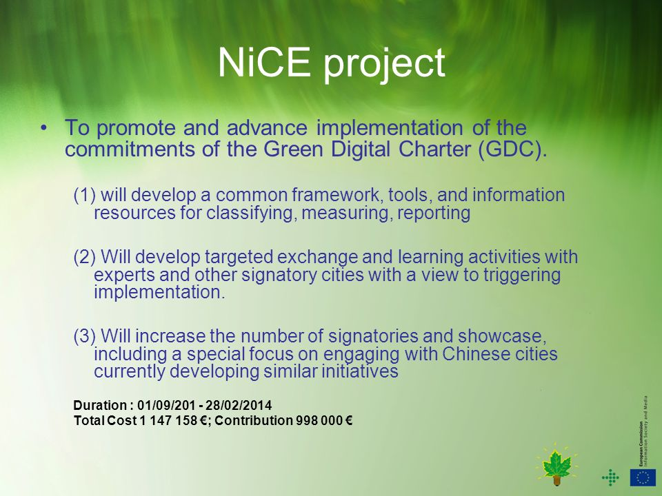NiCE project To promote and advance implementation of the commitments of the Green Digital Charter (GDC).