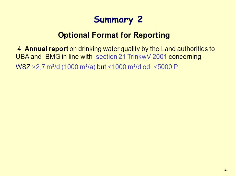 41 Summary 2 Optional Format for Reporting 4.