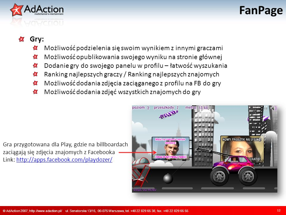 FanPage 12 © AdAction 2007, http://www.adaction.pl/ ul.