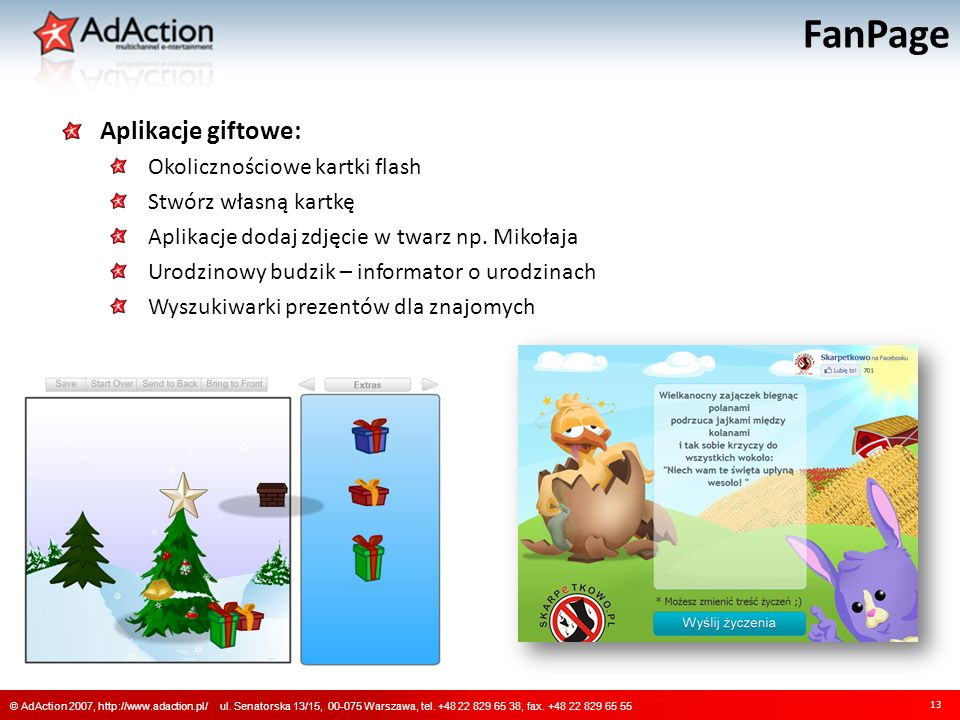 FanPage 13 © AdAction 2007, http://www.adaction.pl/ ul.
