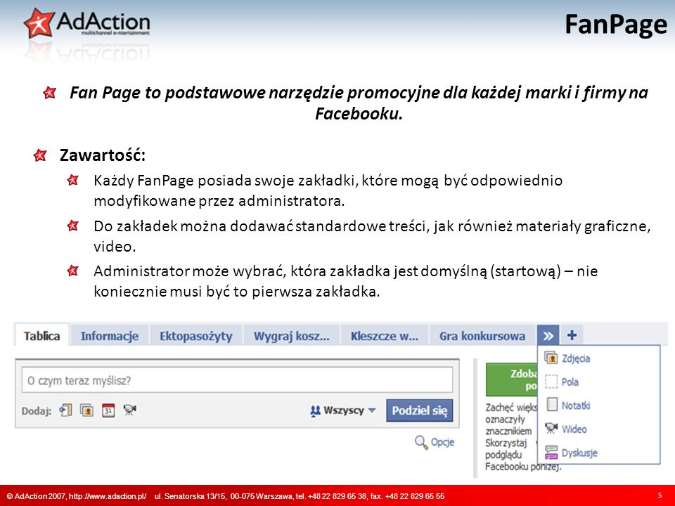 FanPage 5 © AdAction 2007, http://www.adaction.pl/ ul.
