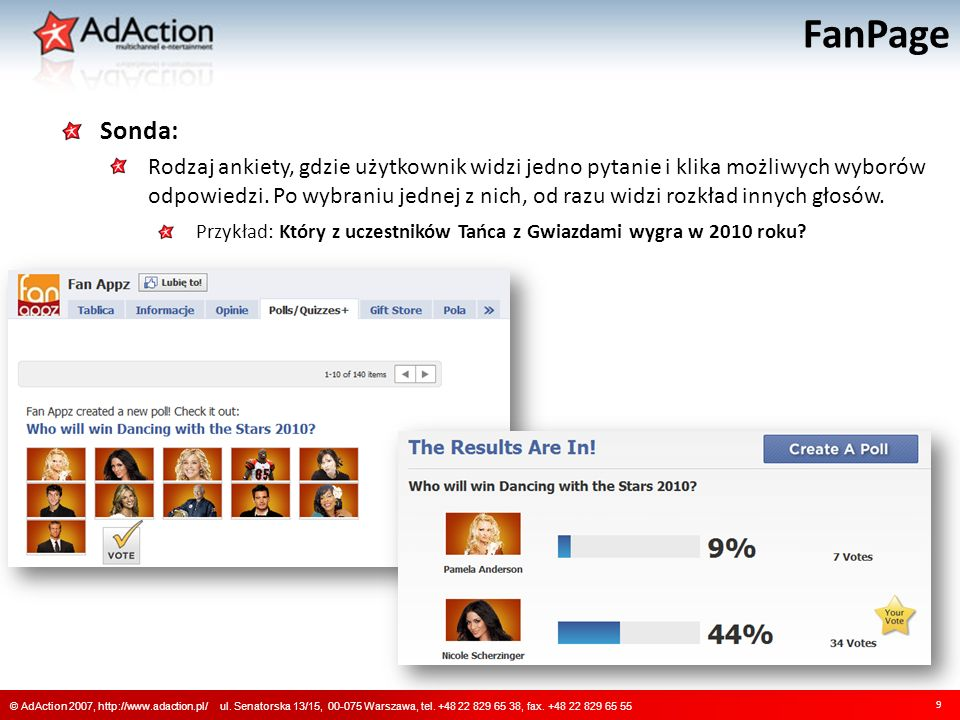 FanPage 9 © AdAction 2007, http://www.adaction.pl/ ul.