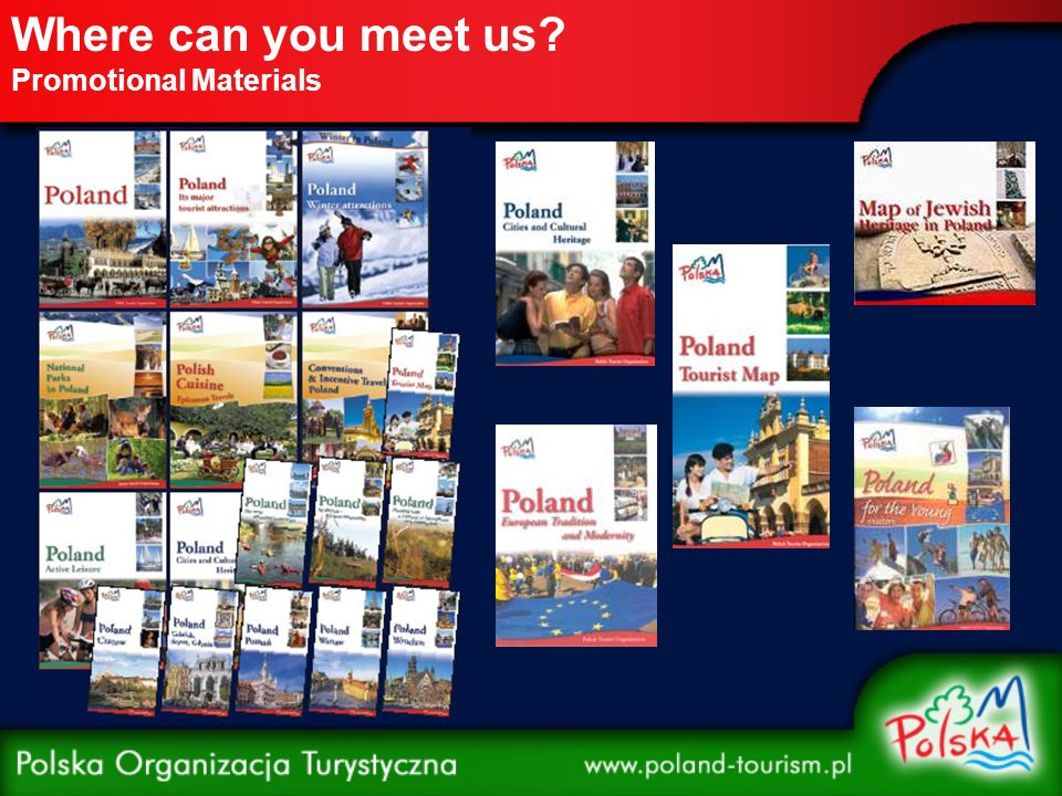 Where can you meet us Promotional Materials