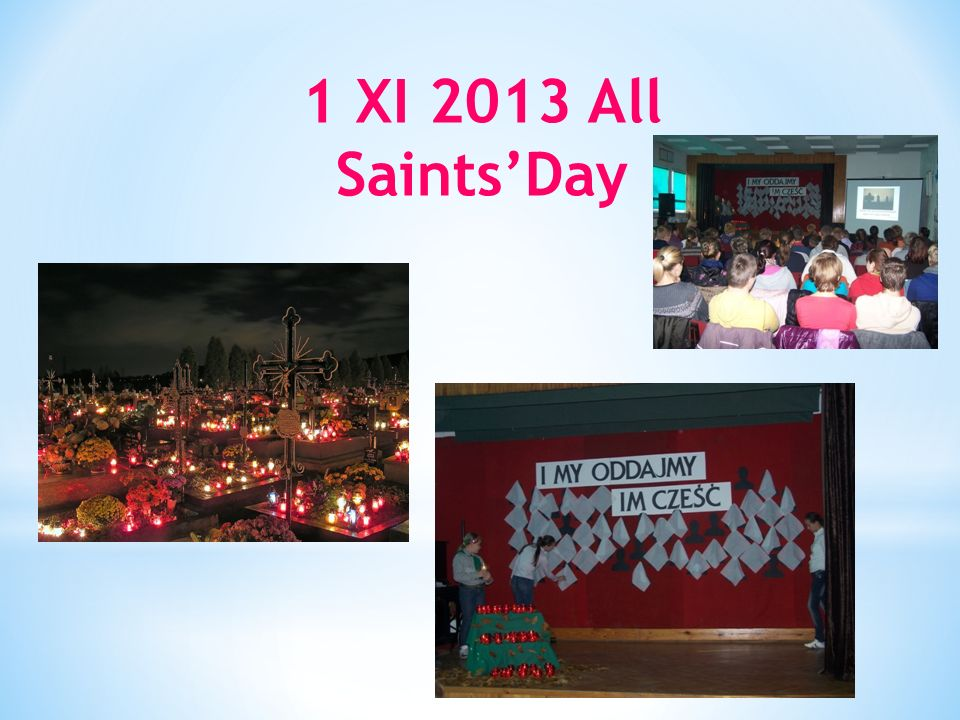 1 XI 2013 All SaintsDay