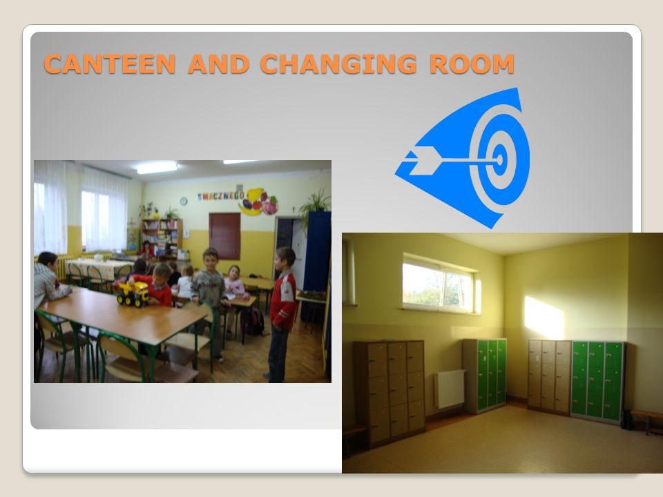 CANTEEN AND CHANGING ROOM