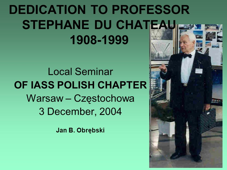 Local Seminar OF IASS POLISH CHAPTER Warsaw – Częstochowa 3 December, 2004 Jan B.