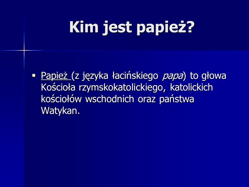 Jan Paweł Ii Ruta Katarzyna Spis Treści Kim Jest Papież