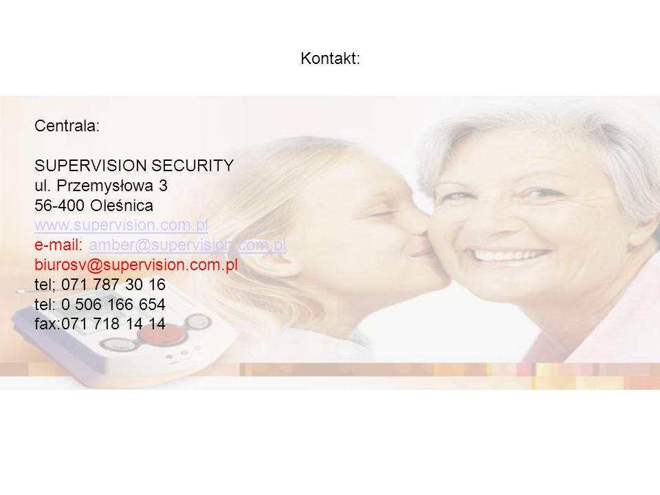 Kontakt: Centrala: SUPERVISION SECURITY ul.