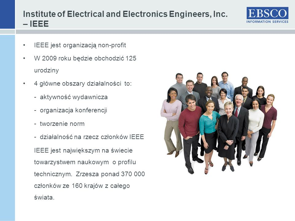 Institute of Electrical and Electronics Engineers, Inc.