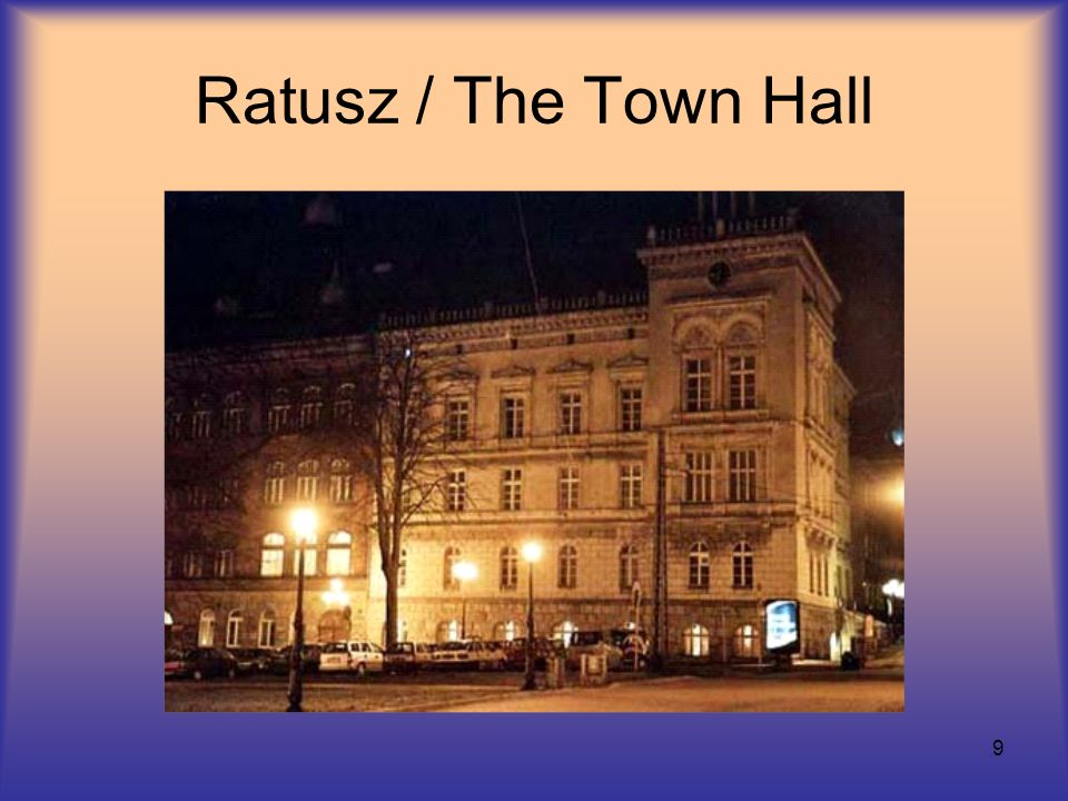 9 Ratusz / The Town Hall