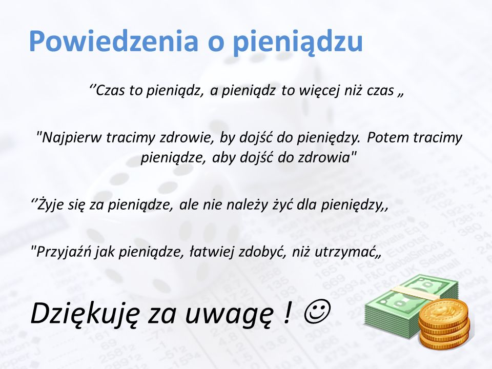 Znalezione obrazy dla zapytania powiedzenia o pieniądzu