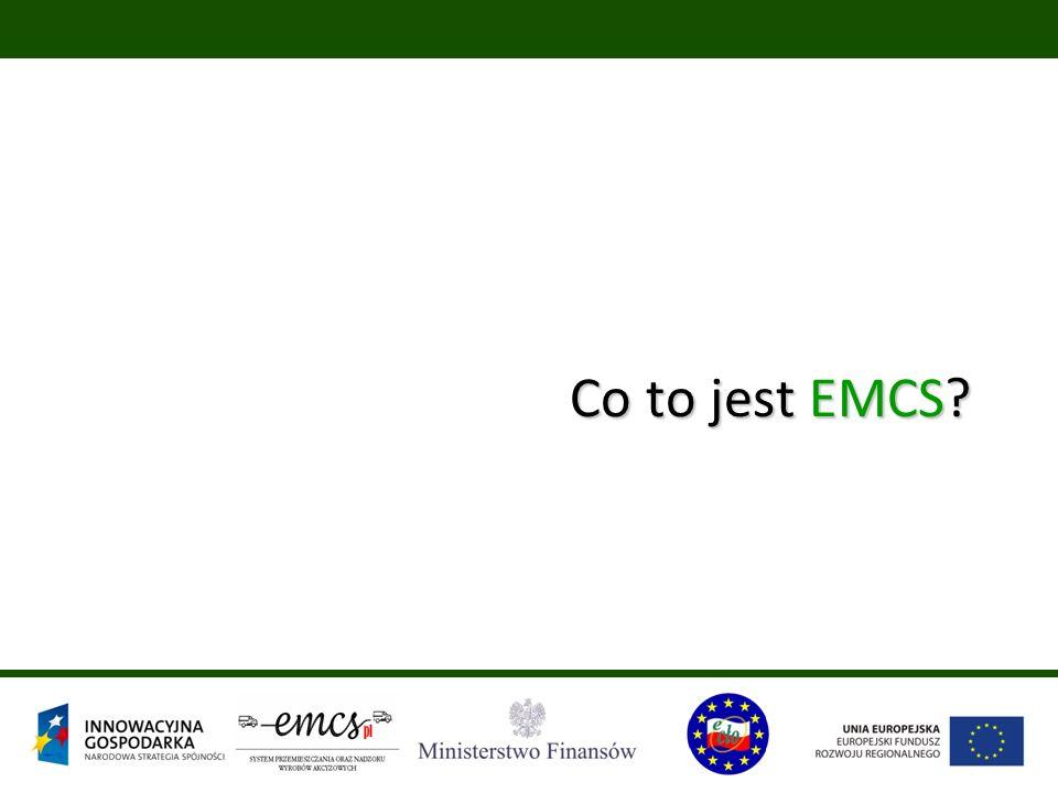 dee324a25110 System Przemieszczania oraz Nadzoru Wyrobów Akcyzowych EMCS PL ...
