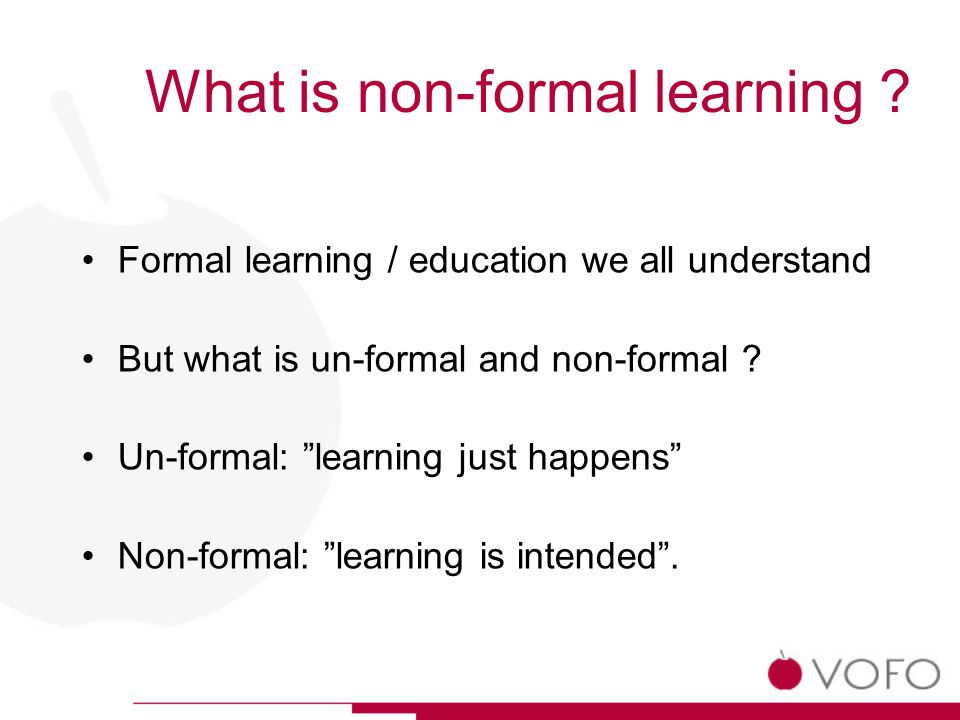 What is non-formal learning .