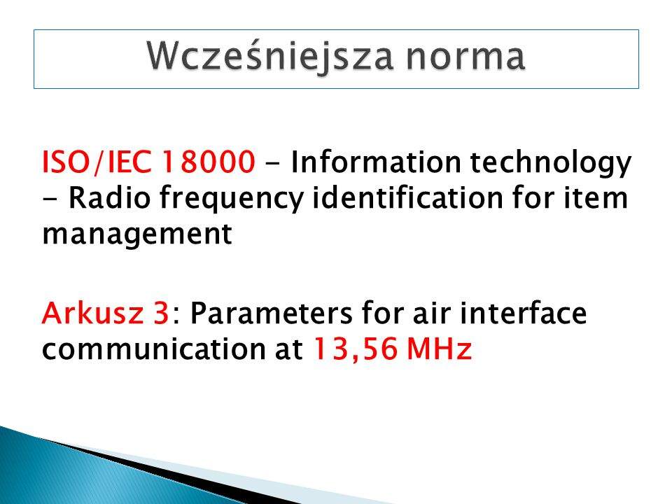 ISO/IEC 18000 - Information technology - Radio frequency identification for item management Arkusz 3: Parameters for air interface communication at 13,56 MHz